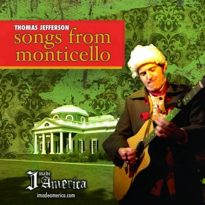 Thomas Jefferson: Songs From Monticello